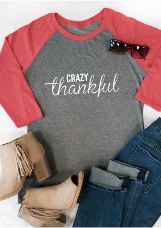 Crazy Thankful Printed Splicing T-Shirt Crazy