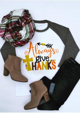 Always Give THANKS Arrow Printed Splicing T-Shirt Always