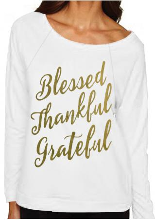 Blessed Thankful Grateful Printed Sweatshirt Blessed
