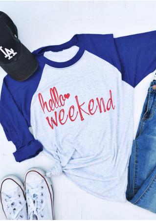 Hello Weekend Printed Splicing O-Neck T-Shirt