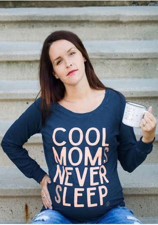 COOL MOMS NEVER SLEEP Long Sleeve Maternity Sweatshirt COOL