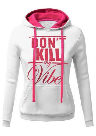 Don't Kill My Vibe Drawstring Hoodie