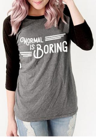 Normal is Boring Baseball T-Shirt