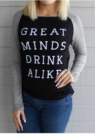 Great Minds Drink Alike Baseball T-Shirt