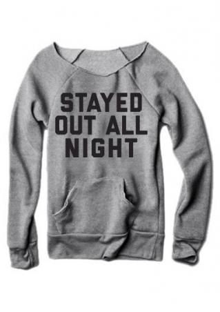 Stayed out All Night Sweatshirt
