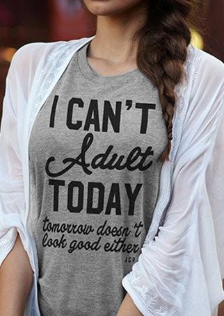 d47f775530 I Can't Adult Today T-Shirt - Fairyseason