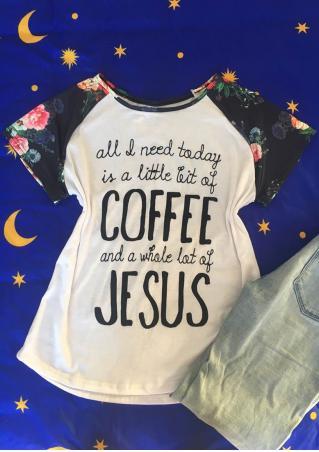 Coffee and Jesus Baseball T-Shirt Coffee
