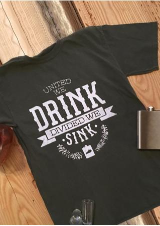 Drink Divided We Sink T-Shirt
