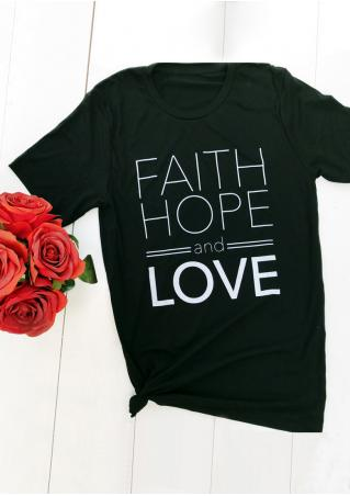 Faith Hope and Love T-Shirt