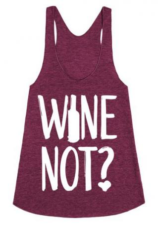 Wine Not Casual Tank