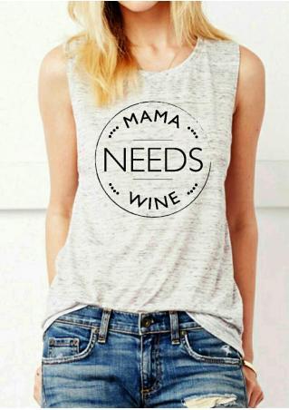 Mama Needs Wine Tank
