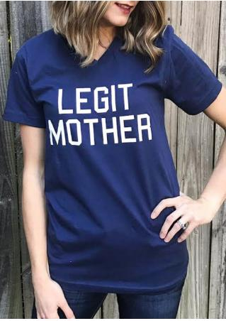 Legit Mother Casual T-Shirt