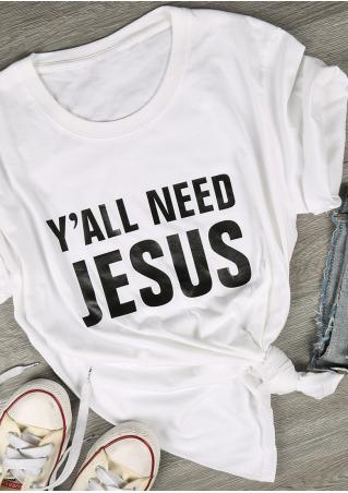 Y'all Need Jesus T-Shirt Y'all