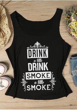 Drink & Smoke a Little Tank Drink