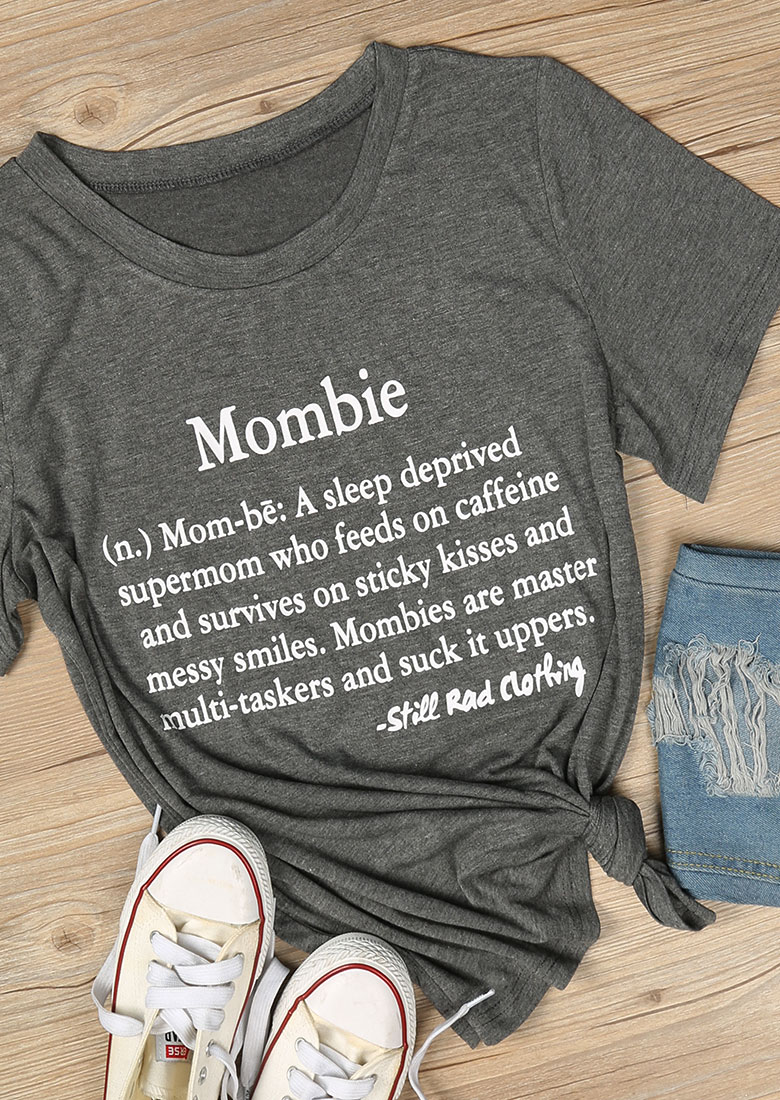 Mombie O Neck T Shirt Fairyseason