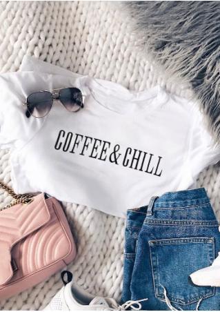 Coffee & Chill T-Shirt Coffee