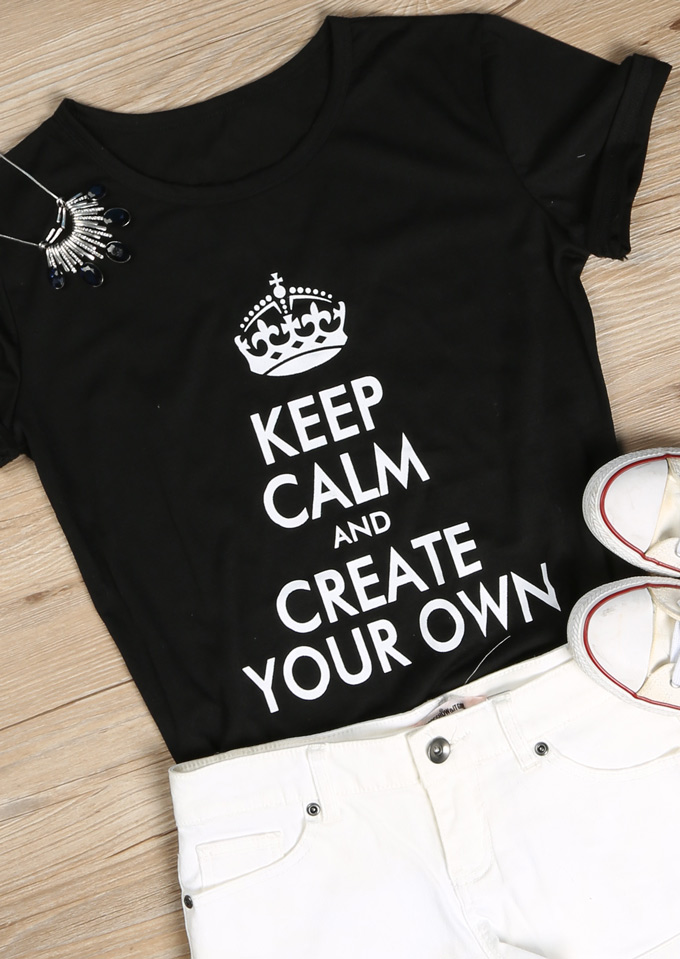 Keep Calm And Create Your Own T Shirt Fairyseason