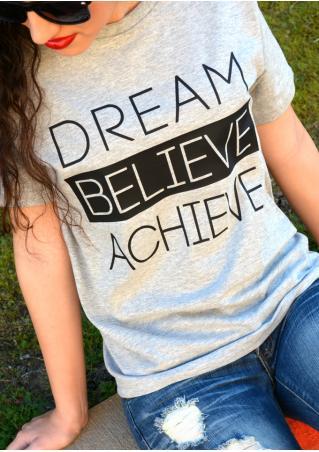 Dream Believe Achieve T-Shirt Dream