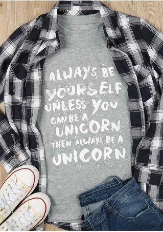 Always Be Yourself T-Shirt Always