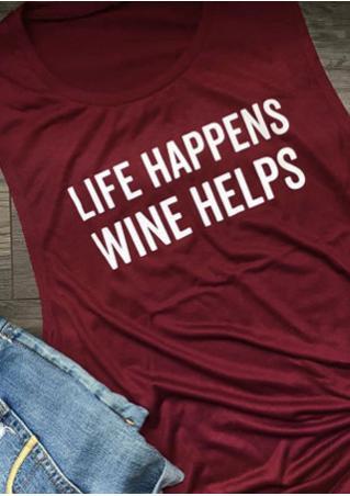 Life Happens Wine Helps Tank