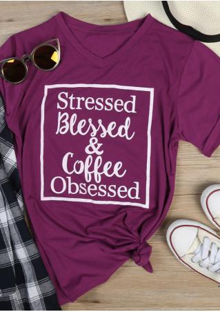 Stressed Blessed & Coffee Obsessed T-Shirt