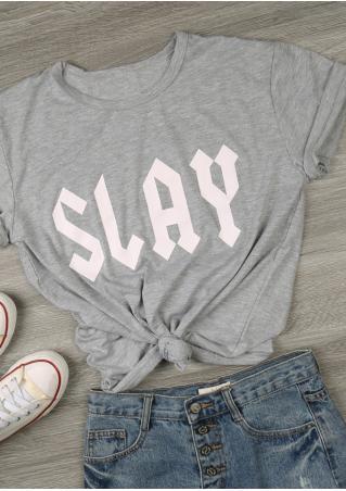Slay O-Neck T-Shirt