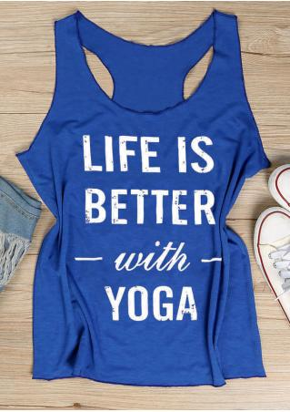 Life Is Better With Yoga Tank