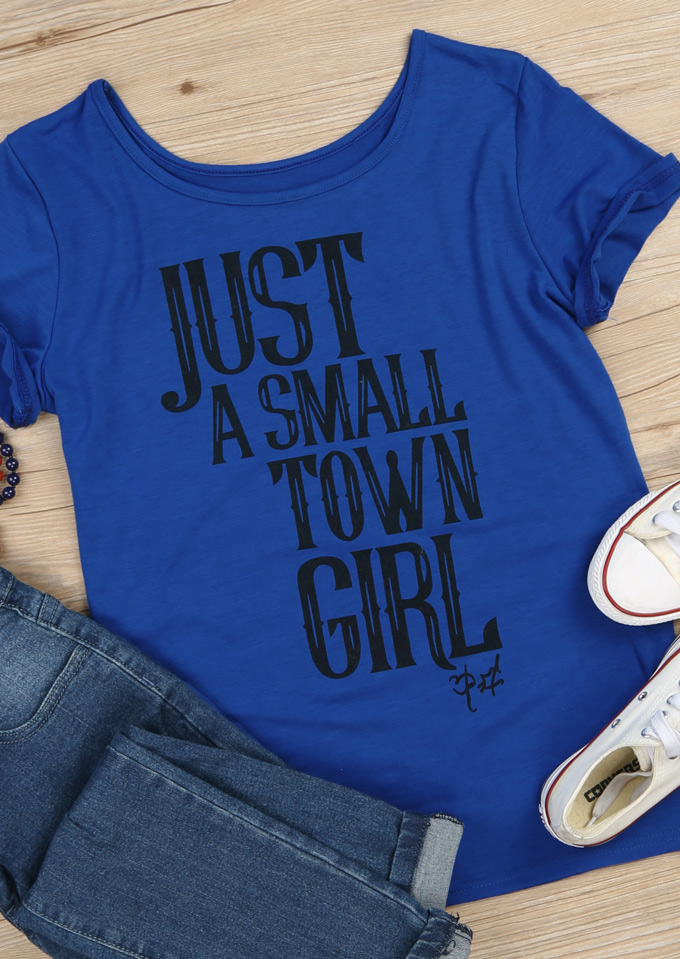 Just A Small Town Girl T Shirt Fairyseason