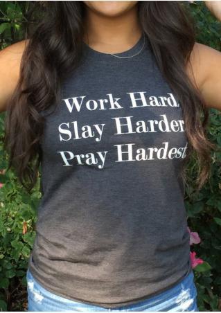 Work Hard Slay Harder Pray Hardest Tank without Necklace