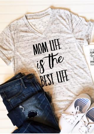 Mom Life Is The Best Life V-Neck T-Shirt