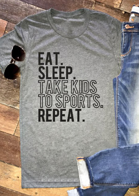 Eat Sleep Take Kids To Sports Repeat T Shirt Fairyseason