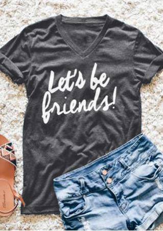 Let's Be Friends T-Shirt