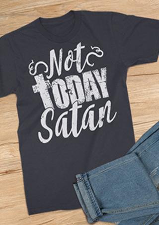 Not Today Satan T Shirt Fairyseason