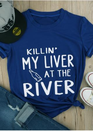 Killin' My Liver At The River T-Shirt