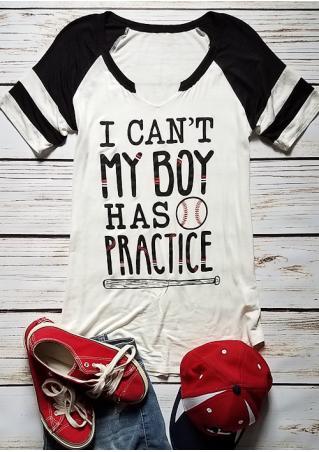 I Can't My Boy Has Practice Baseball T-Shirt