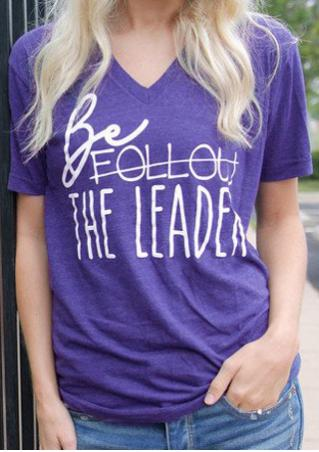 Be The Leader T-Shirt