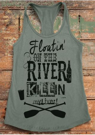 Floatin' On The River Killin' My Liver Racerback Tank