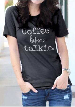 Coffee Before Talkie Short Sleeve T-Shirt Coffee