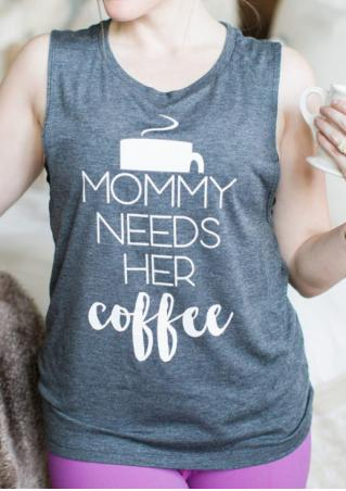 Mommy Needs Her Coffee Tank