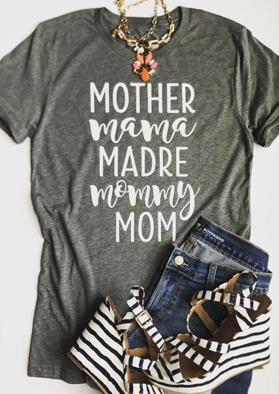 Mother Mama Madre Mommy Mom T Shirt Without Necklace