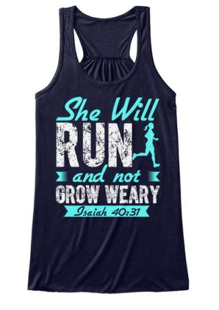 She Will Run And Not Grow Weary Tank