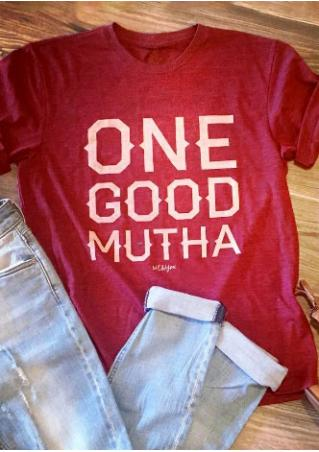 One Good Mutha T-Shirt