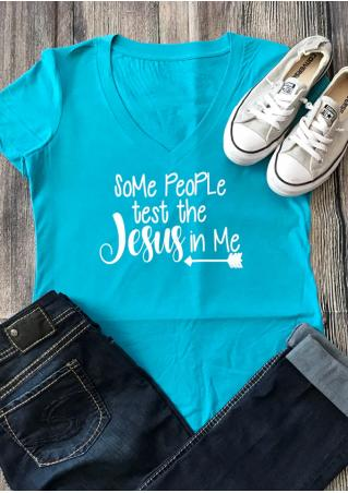 Some People Test The Jesus In Me T-Shirt