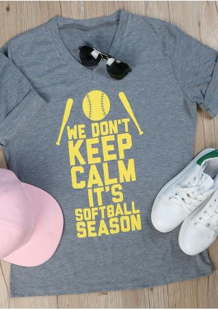 We Don't Keep Calm T-Shirt