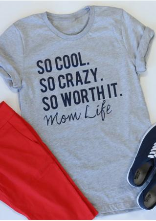 So Cool So Crazy So Worth It T-Shirt