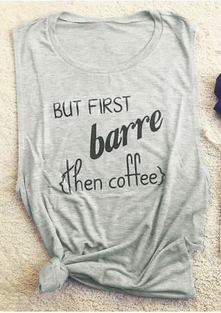 But First Barre Then Coffee Tank