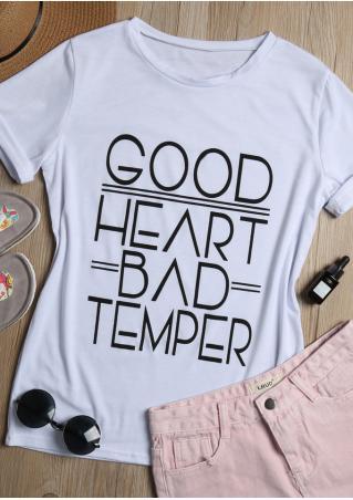 Good Heart Bad Temper T-Shirt