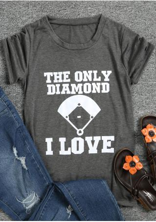 The Only Diamond I Love T-Shirt