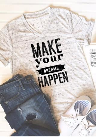 Make Your Dreams Happen T-Shirt