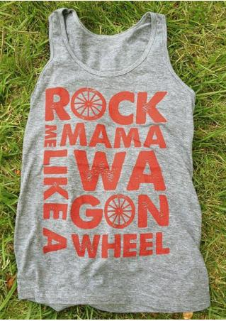 Rock Me Mama Like A Wagon Wheel Tank